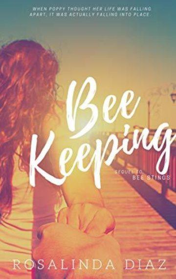 Bee Keeping (Bee Stings 2)